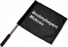 """Zum/zur  Fahne / Flagge (ca. 40x35cm) """"#notmybayern #fckcsu"""" für 11,00 € gehen."""