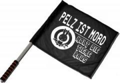 """Zum/zur  Fahne / Flagge (ca. 40x35cm) """"Pelz ist Mord"""" für 11,00 € gehen."""