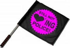"""Zum/zur  Fahne / Flagge (ca. 40x35cm) """"Still not loving Police"""" für 11,00 € gehen."""