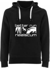 """Zum Fairtrade Pullover """"better run naziscum"""" für 38,99 € gehen."""