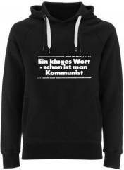 """Zum Fairtrade Pullover """"Ein kluges Wort - schon ist man Kommunist"""" für 40,00 € gehen."""