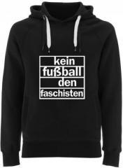 """Zum Fairtrade Pullover """"Kein Fußball den Faschisten"""" für 40,00 € gehen."""