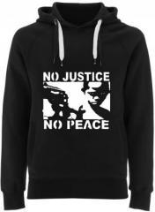 """Zum Fairtrade Pullover """"No Justice - No Peace"""" für 38,99 € gehen."""