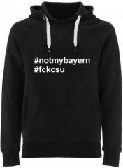 """Zum Fairtrade Pullover """"#notmybayern #fckcsu"""" für 38,99 € gehen."""