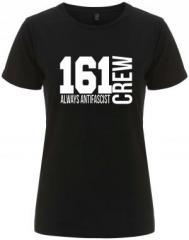 """Zum/zur  tailliertes Fairtrade T-Shirt """"161 Crew Always Antifascist"""" für 18,00 € gehen."""