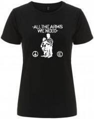 """Zum/zur  tailliertes Fairtrade T-Shirt """"All the Arms we need"""" für 18,00 € gehen."""