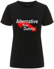 """Zum/zur  tailliertes Fairtrade T-Shirt """"Alternative für Dumme"""" für 17,55 € gehen."""