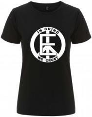 """Zum/zur  tailliertes Fairtrade T-Shirt """"Equality - In Grind We Crust"""" für 17,55 € gehen."""