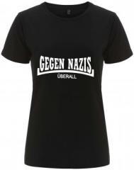 """Zum/zur  tailliertes Fairtrade T-Shirt """"Gegen Nazis Überall"""" für 18,00 € gehen."""