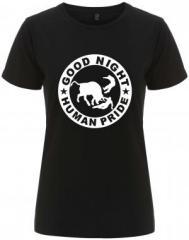 """Zum/zur  tailliertes Fairtrade T-Shirt """"Good night human pride"""" für 18,00 € gehen."""