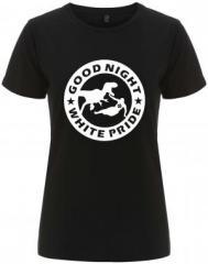 """Zum/zur  tailliertes Fairtrade T-Shirt """"Good night white pride - Dinosaurier"""" für 18,00 € gehen."""