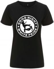 """Zum/zur  tailliertes Fairtrade T-Shirt """"Good Night White Pride (dünner Rand)"""" für 18,00 € gehen."""