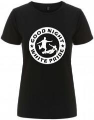 """Zum/zur  tailliertes Fairtrade T-Shirt """"Good night white pride - Fußball"""" für 18,00 € gehen."""