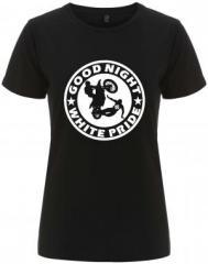 """Zum/zur  tailliertes Fairtrade T-Shirt """"Good night white pride - Motorrad"""" für 18,00 € gehen."""