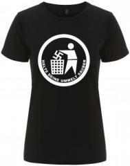 """Zum/zur  tailliertes Fairtrade T-Shirt """"Halte Deine Umwelt sauber"""" für 17,55 € gehen."""
