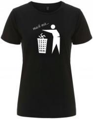 """Zum/zur  tailliertes Fairtrade T-Shirt """"Mach mit ..."""" für 18,00 € gehen."""
