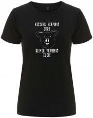 """Zum/zur  tailliertes Fairtrade T-Shirt """"Metzger verpisst euch, keiner vermisst Euch!"""" für 18,00 € gehen."""