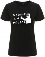 """Zum/zur  tailliertes Fairtrade T-Shirt """"Nique la police"""" für 18,00 € gehen."""