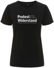 """Zum/zur  tailliertes Fairtrade T-Shirt """"Protest ist, wenn ich sage, das und das passt mir nicht. Widerstand ist, wenn das, was mir nicht passt, nicht mehr geschieht."""" für 18,00 € gehen."""
