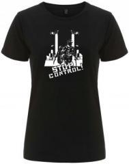 """Zum/zur  tailliertes Fairtrade T-Shirt """"Stop Control"""" für 18,00 € gehen."""