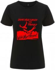 """Zum/zur  tailliertes Fairtrade T-Shirt """"Zahme Vögel singen von Freiheit. Wilde Vögel fliegen! (rot)"""" für 17,55 € gehen."""