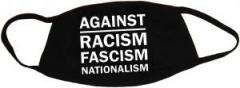 """Zur Mundmaske """"Against Racism, Fascism, Nationalism"""" für 6,50 € gehen."""