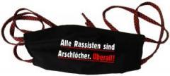 """Zur Mundmaske """"Alle Rassisten sind Arschlöcher. Überall."""" für 6,34 € gehen."""