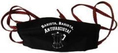 """Zur Mundmaske """"Barista Barista Antifascista"""" für 6,50 € gehen."""