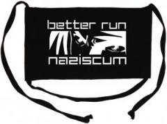 """Zur Mundmaske """"better run naziscum"""" für 6,50 € gehen."""