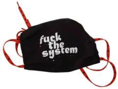 """Zum/zur  Mundbedeckung """"Fuck the System"""" für 6,50 € gehen."""