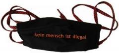 """Zur Mundmaske """"kein mensch ist illegal - Text"""" für 6,50 € gehen."""