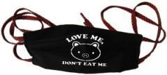 """Zur Mundmaske """"Love Me - Don't Eat Me"""" für 6,34 € gehen."""