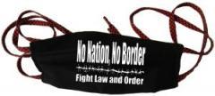 """Zur Mundmaske """"No Nation, No Border - Fight Law And Order"""" für 6,34 € gehen."""