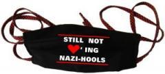 """Zur Mundmaske """"Still not loving Nazi-Hools"""" für 6,34 € gehen."""