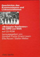 """Zur CD """"Brüsseler Konferenz der KPD von 1935"""" von Günther Fuchs, Erwin Lewin, Elke Reuter und Stefan Weber für 14,52 € gehen."""