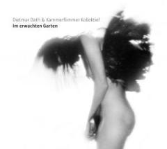 """Zur CD """"Im erwachten Garten"""" von Dietmar Dath und Kammerflimmer Kollektief für 17,99 € gehen."""