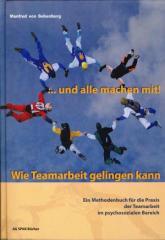 """Zum Buch """"… und alle machen mit! Wie Teamarbeit gelingen kann."""" von Manfred v. Bebenburg für 28,00 € gehen."""