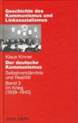 """Zum Buch """"Der deutsche Kommunismus Band 3"""" von Klaus Kinner für 29,90 € gehen."""