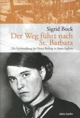 """Zum Buch """"Der Weg führt nach St. Barbara"""" von Sigrid Bock für 19,90 € gehen."""