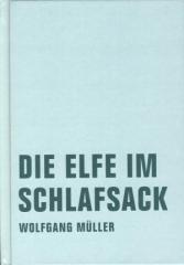 """Zum Buch """"Die Elfe im Schlafsack"""" von Wolfgang Müller für 15,00 € gehen."""