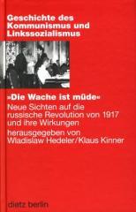 """Zum Buch """"Die Wache ist müde"""" von Wladislaw Hedeler und Klaus Kinner für 24,90 € gehen."""