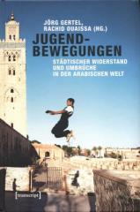 """Zum Buch """"Jugendbewegungen"""" von Jörg Gertel und Rachid Ouaissa (Hrsg.) für 19,99 € gehen."""