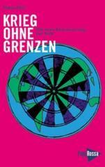 """Zum Buch """"Krieg ohne Grenzen"""" von Maria Mies unter Mitarbeit von Claudia von Werlhof für 14,80 € gehen."""