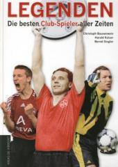 """Zum Buch """"Legenden"""" von Bernd Siegler, Christoph Bausenwein und Harald Kaiser für 24,90 € gehen."""