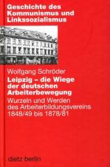 """Zum Buch """"Leipzig – die Wiege der deutschen Arbeiterbewegung"""" von Wolfgang Schröder für 29,90 € gehen."""