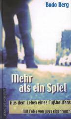 """Zum Buch """"Mehr als ein Spiel"""" von Bodo Berg für 14,30 € gehen."""