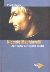 """Zum Buch """"Niccolo Machiavelli"""" von Frank  Deppe für 28,00 € gehen."""