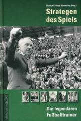 """Zum Buch """"Strategen des Spiels"""" von Dietrich Schulze-Marmeling (Hrsg.) für 21,90 € gehen."""