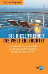 """Zum Kalender """"Bis diese Freiheit die Welt erleuchtet"""" von Werner Rügemer für 14,90 € gehen."""