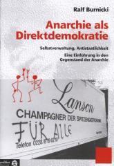 """Zur Broschüre """"Anarchie als Direktdemokratie"""" von Ralf  Burnicki für 4,00 € gehen."""